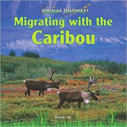 Migrating with the Caribou
