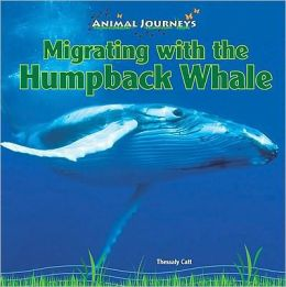 Migrating with the Humpback Whale
