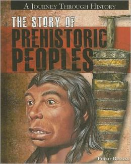 The Story of Prehistoric Peoples
