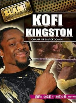 Kofi Kingston: Champ of Smackdown