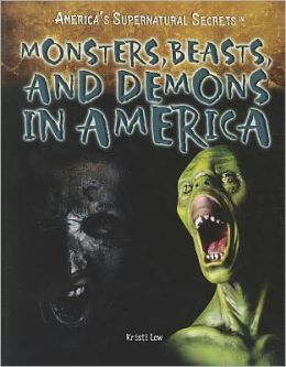 Monsters, Beasts, and Demons in America