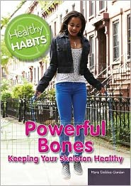 Powerful Bones