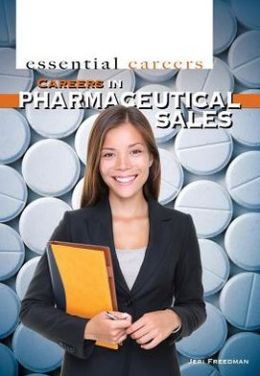 Careers in Pharmaceutical Sales
