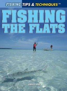 Fishing the Flats