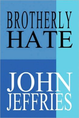 Brotherly Hate