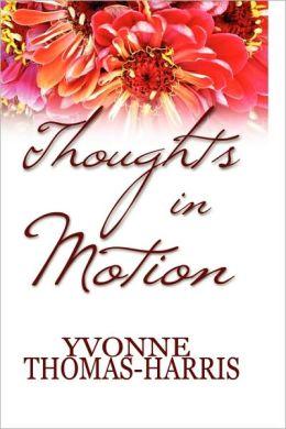 Thoughts In Motion