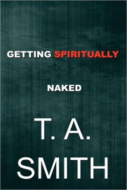 Getting Spiritually Naked