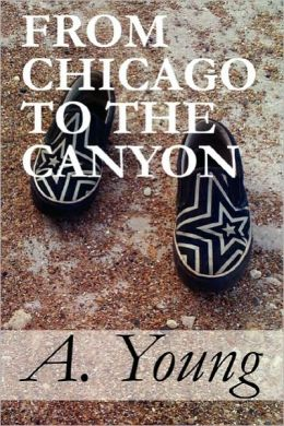 From Chicago To The Canyon