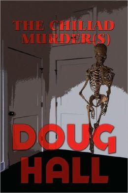 The Chiliad Murder(S)