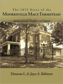 The 1872 Diary Of The Mooresville Macy Farmstead