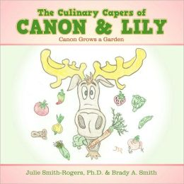 The Culinary Capers Of Canon & Lily