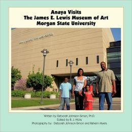 Anaya Visits The James E. Lewis Museum Of Art At Morgan State University
