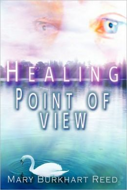 Healing Point of View