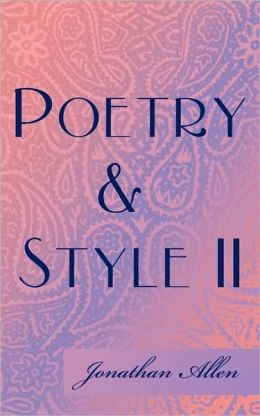 Poetry & Style Ii