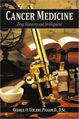 Cancer Medicine: Drug Discovery and Development
