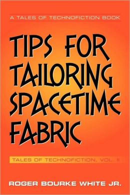 Tips for Tailoring Spacetime Fabric: Volume II