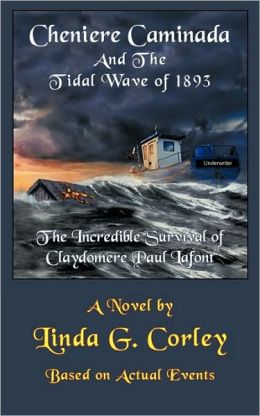 Cheniere Caminada And The Tidal Wave Of 1893