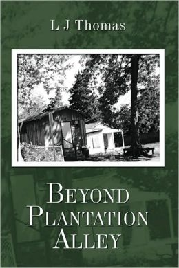Beyond Plantation Alley