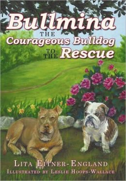 Bullmina the Courageous Bulldog to the Rescue