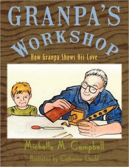 Granpa's Workshop