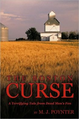 The Boston Curse: A Terrifying Tale from Dead Men's Fen