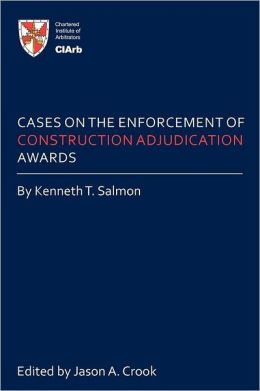 Cases on the Enforcement of Construction Adjudication Awards