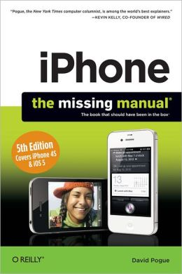 iPhone - The Missing Manual, 5th Edition