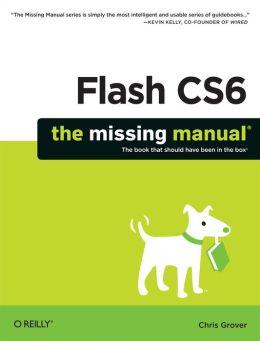 Flash CS6: The Missing Manual