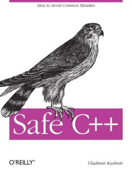 Safe C++: How to Lower the Bug Count of your C++ code