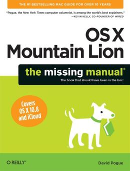 OS X Mountain Lion: The Missing Manual