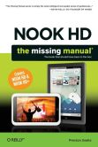 Book Cover Image. Title: NOOK HD:  The Missing Manual, 2nd Edition, Author: Preston Gralla