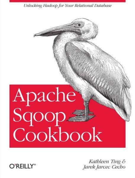 Pdf format books download Apache Sqoop Cookbook PDF (English Edition) by Kathleen Ting, Jarek Jarcec Cecho 9781449364625
