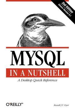 MySQL in a Nutshell