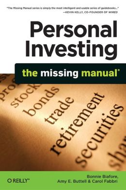 Personal Investing: The Missing Manual