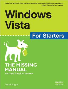 Windows Vista for Starters: The Missing Manual: The Missing Manual