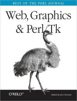 Web, Graphics & Perl/Tk Programming: Best of the Perl Journal