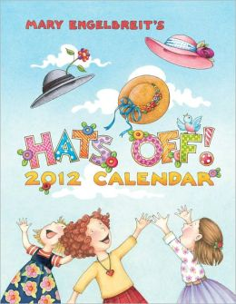 2012 Mary Engelbreit Hats Off! Weekly Planner Calendar