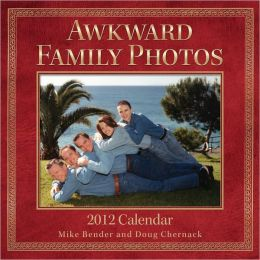 2012 Awkward Family Photos Wall Calendar