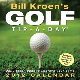 2012 Bill Kroen's Golf Tip-A-Day Box Calendar