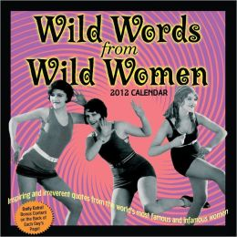 2012 Wild Words from Wild Women Box Calendar