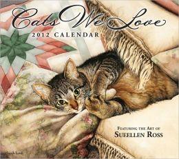2012 Brookside: Cats We Love Wall Calendar