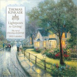 2012 Thomas Kinkade Lightposts for Living Wall Calendar