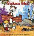 Book Cover Image. Title: Yukon Ho!:  A Calvin and Hobbes Collection, Author: Bill Watterson