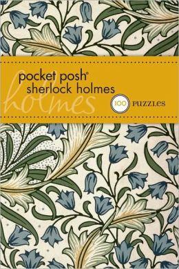 Pocket Posh Sherlock Holmes: 100 Puzzles & Quizzes