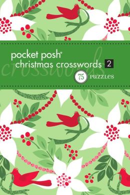 Pocket Posh Christmas Crosswords 2: 75 Puzzles