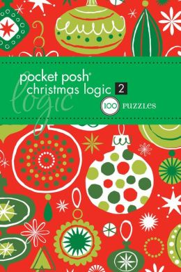 Pocket Posh Christmas Logic 2: 100 Puzzles