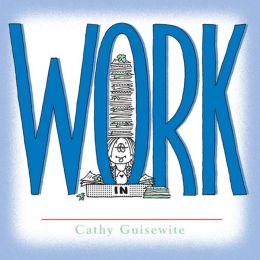 Work: A Celebration of One of the Four Basic Guilt Groups