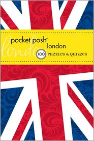 Pocket Posh London: 100 Puzzles & Quizzes