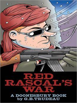 Red Rascals War: A Doonesbury Book