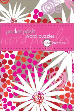Pocket Posh Word Puzzles: 100 Puzzles